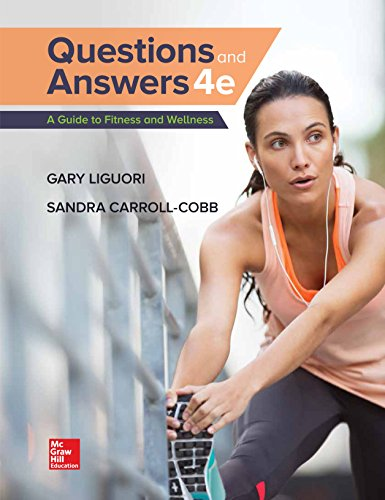 LooseLeaf Questions and Answers: a Guide to Fitness and Wellness  4th 2019 9781259757563 Front Cover