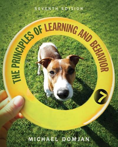 The Principles of Learning and Behavior: 7th 2013 edition cover