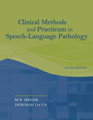 Clinical Methods and Practicum in Speech-Language Pathology  5th 2010 edition cover