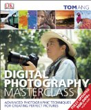 Digital Photography Masterclass  Revised edition cover