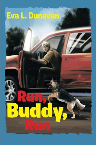 Run, Buddy, Run   2013 9781483653563 Front Cover