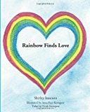 Rainbow Finds Love  N/A 9781492761563 Front Cover