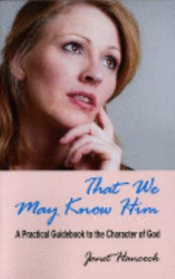 That We May Know Him   2007 edition cover