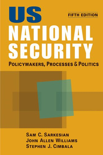 US National Security Policymakers, Processes, and Politics 5th 2013 edition cover