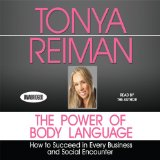 The Power of Body Language: How to Succeed in Every Business and Social Encounter  2011 edition cover