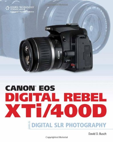 Canon EOS Digital Rebel XTi/400D Guide to Digital SLR Photography   2008 9781598634563 Front Cover