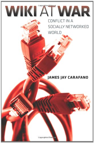 Wiki at War Conflict in a Socially Networked World  2012 edition cover