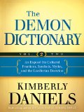 Demon Dictionary An Expos� on Cultural Practices, Symbols, Myths, and the Luciferian Doctrine  2014 edition cover