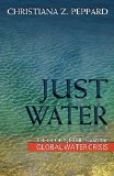Just Water Theology, Ethics, and the Global Water Crisis  2014 edition cover
