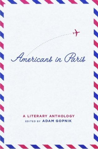 Americans in Paris A Literary Anthology  2004 edition cover
