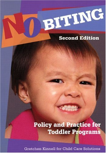 No Biting Policy and Practice for Toddler Programs 2nd 2008 edition cover