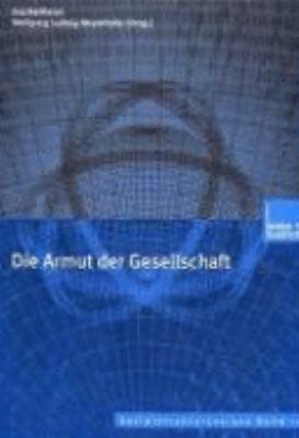 Die Armut Der Gesellschaft:   2001 9783810028563 Front Cover