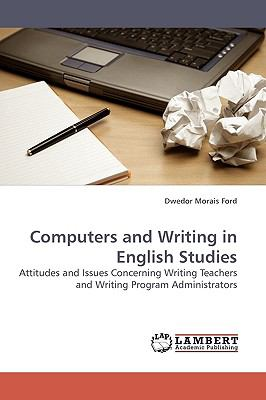 Computers and Writing in English Studies  N/A 9783838314563 Front Cover