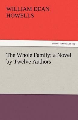 Whole Family A Novel by Twelve Authors N/A 9783842427563 Front Cover