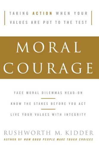 Moral Courage  N/A 9780060591564 Front Cover