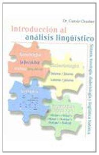 Introduccion Al Analisis Linguistico. Sintaxis, Fonologia, Dialectologia Y Linguistica Historica:  2007 9780073388564 Front Cover