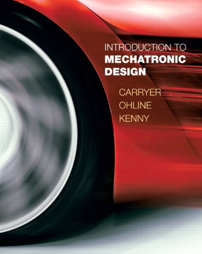 Introduction to Mechatronic Design   2011 edition cover