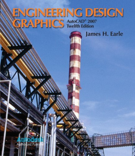 Engineering Design Graphics AutoCAD 2007  12th 2008 edition cover