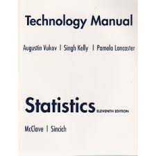 Technology Manual for Statistics  11th 2009 9780132069564 Front Cover