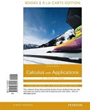Calculus with Applications Books a la Carte Edition  11th 2016 edition cover