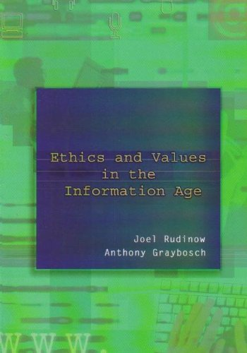 Ethics and Values in the Information Age   2002 edition cover