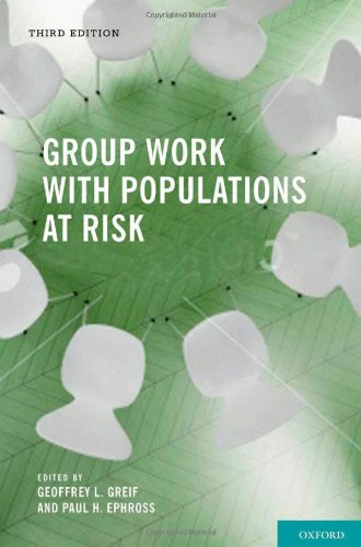 Group Work with Populations at Risk  3rd 2010 edition cover