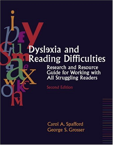 Dyslexia and Reading Difficulties Research and Resource Guide for Working with All Struggling Readers 2nd 2005 (Revised) edition cover