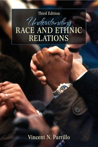Understanding Race and Ethnic Relations  3rd 2008 9780205530564 Front Cover