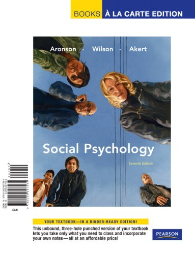 Social Psychology, Books a la Carte Edition  7th 2010 9780205697564 Front Cover