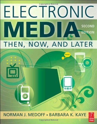 Electronic Media Then, Now, and Later 2nd 2010 (Revised) edition cover