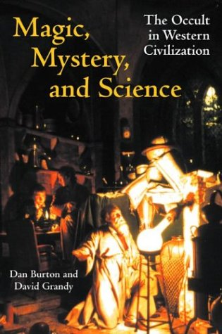 Magic, Mystery, and Science The Occult in Western Civilization  2003 9780253216564 Front Cover