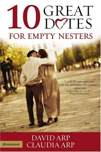 10 Great Dates for Empty Nesters   2004 9780310256564 Front Cover