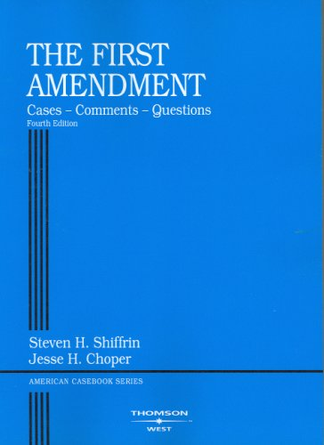 First Amendment Cases, Comments, Questions 4th 2006 (Revised) edition cover