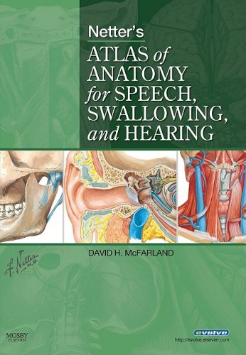Netter's Atlas of Anatomy for Speech, Swallowing, and Hearing   2009 edition cover