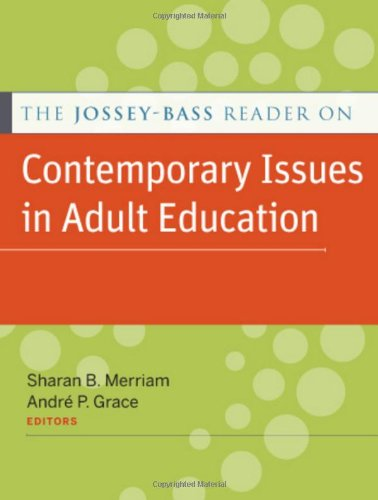 Jossey-Bass Reader on Contemporary Issues in Adult Education   2011 edition cover