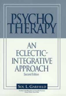 Psychotherapy An Eclectic-Integrative Approach 2nd 1995 (Revised) 9780471595564 Front Cover