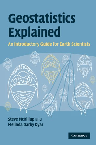 Geostatistics Explained An Introductory Guide for Earth Scientists  2010 edition cover