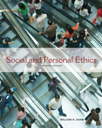 Social and Personal Ethics  7th 2011 9780538452564 Front Cover