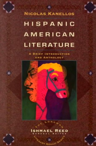 Hispanic-American Literature A Brief Introduction and Anthology  1995 (Student Manual, Study Guide, etc.) 9780673469564 Front Cover