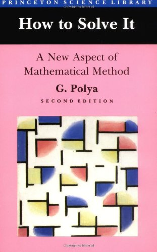 How to Solve It A New Aspect of Mathematical Method 2nd 1945 edition cover
