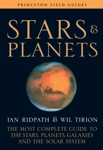 Stars and Planets The Most Complete Guide to the Stars, Planets, Galaxies, and the Solar System  2008 (Revised) edition cover
