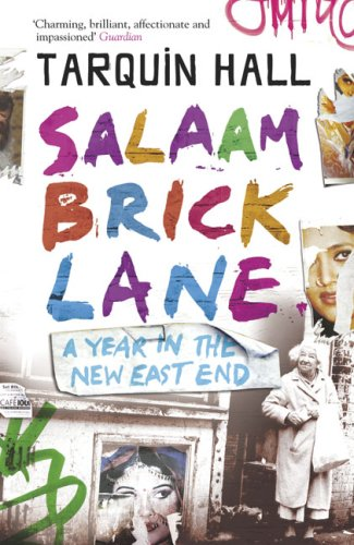 Salaam Brick Lane A Year in the New East End  2006 edition cover