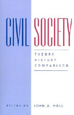 Civil Society Theory, History, Comparison 2nd 1995 9780745614564 Front Cover