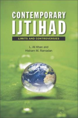 Contemporary Ijtihad Limits and Controversies  2012 9780748668564 Front Cover