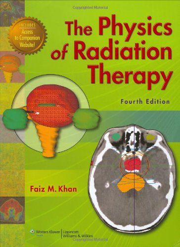 Physics of Radiation Therapy  4th 2009 (Revised) edition cover