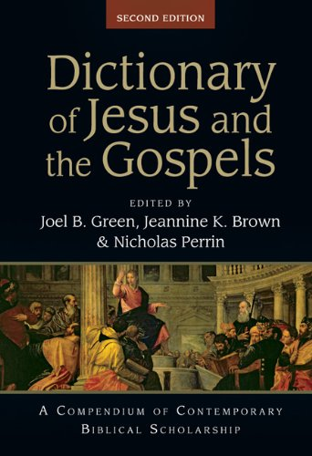Dictionary of Jesus and the Gospels  2nd 2013 (Revised) edition cover