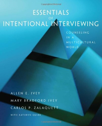 Essentials of Intentional Interviewing Counseling in a Multicultural World 2nd 2012 edition cover