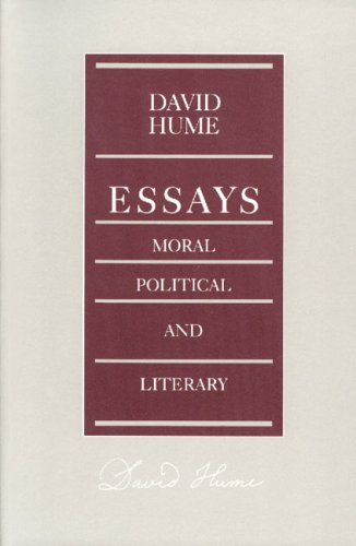 Essays - Moral, Political, and Literary  2nd (Revised) edition cover