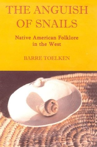 Anguish of Snails Native American Folklore in the West  2003 edition cover