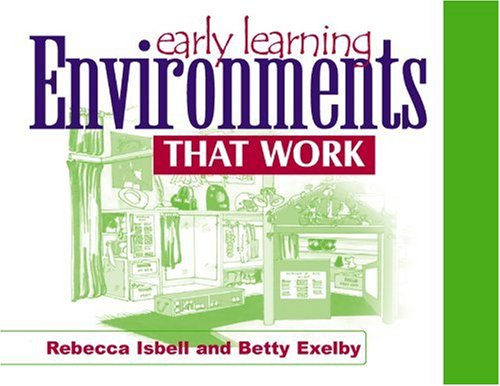 Early Learning Environments That Work   2001 9780876592564 Front Cover